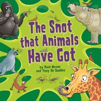 Cover Snot That Animals Have Got