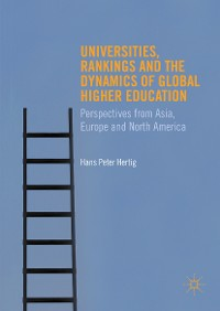 Cover Universities, Rankings and the Dynamics of Global Higher Education