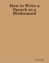 Cover How to Write a Speech as a Bridesmaid