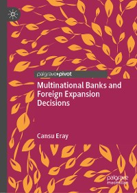 Cover Multinational Banks and Foreign Expansion Decisions