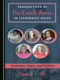 Cover Perspectives of Five Kuwaiti Women in Leadership Roles
