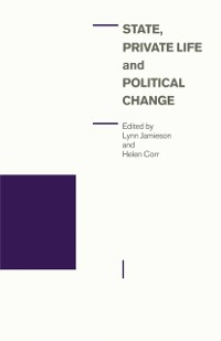 Cover State  Private Life And Political Change