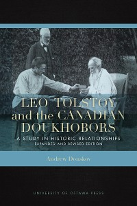 Cover Leo Tolstoy and the Canadian Doukhobors