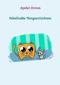 Cover Fabelhafte Tiergeschichten