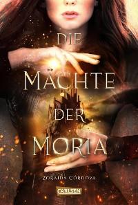 Cover Die Mächte der Moria (Die Mächte der Moria 1)