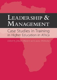 Cover Leadership and Management: Case Studies in Training in  Higher Education in Africa