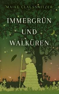 Cover Immergrün und Walküren