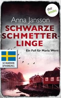 Cover Schwarze Schmetterlinge: Ein Fall für Maria Wern - Band 4