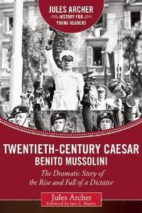 Cover Twentieth-Century Caesar: Benito Mussolini