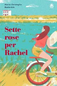 Cover Sette rose per Rachel