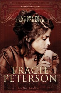 Cover Love to Last Forever (Brides of Gallatin County Book #2)