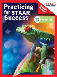 Cover TIME FOR KIDS Practicing for STAAR Success: Reading: Grade 3 (Spanish Version)
