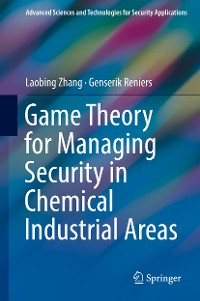 Cover Game Theory for Managing Security in Chemical Industrial Areas