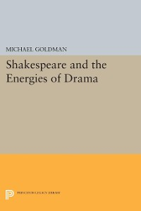 Cover Shakespeare and the Energies of Drama