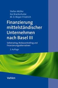 Cover Finanzierung mittelständischer Unternehmen nach Basel III