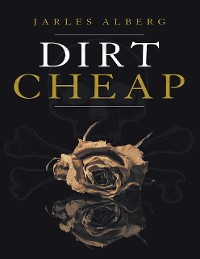 Cover Dirt Cheap