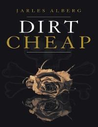 Cover Dirt Cheap