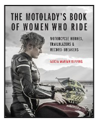 Cover The MotoLady's Book of Women Who Ride