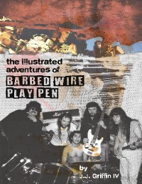 Cover The Illustrated Adventures of Barbed Wire Play Pen