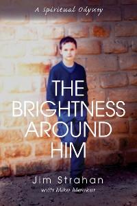 Cover The Brightness Around Him