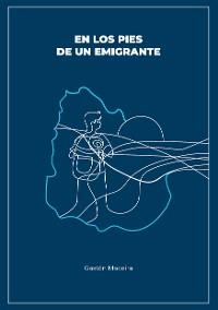 Cover En los pies de un emigrante