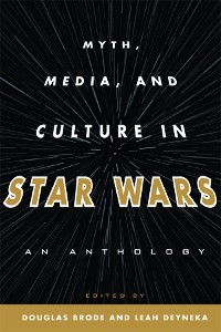 Cover Myth, Media, and Culture in Star Wars