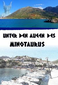 Cover Unter den Augen des Minotaurus