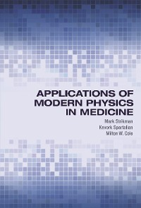 Cover Applications of Modern Physics in Medicine