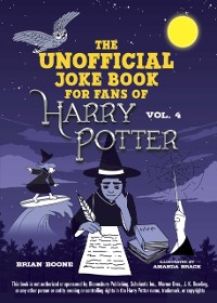 Cover Unofficial Harry Potter Joke Book: Raucous Jokes and Riddikulus Riddles for Ravenclaw