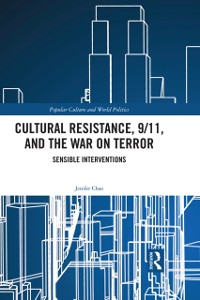 Cover Cultural Resistance, 9/11, and the War on Terror