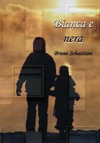 Cover Bianca e nera