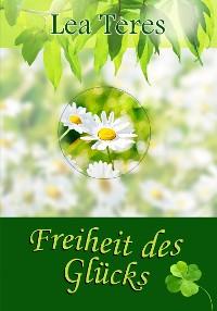 Cover Freiheit des Glücks