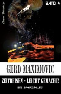 Cover Zeitreisen leicht gemacht: Eine SF-Erzählung