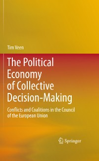 Cover The Political Economy of Collective Decision-Making