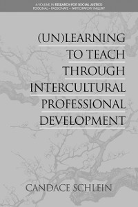 Cover (Un)Learning to Teach Through Intercultural Professional Development