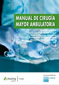 Cover Manual de cirugía mayor ambulatoria