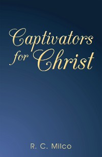 Cover Captivators for Christ