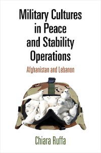 Cover Military Cultures in Peace and Stability Operations