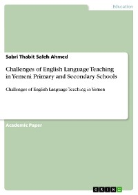 Cover Challenges of English Language Teaching in Yemeni Primary and Secondary Schools