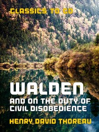 Cover Walden, and On the Duty of Civil Disobedience
