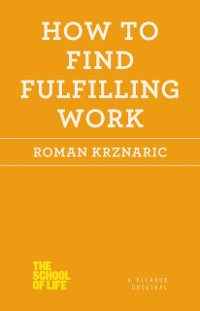 Cover How to Find Fulfilling Work