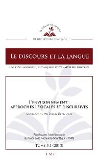 Cover L'environnement : approches lexicales et discursives
