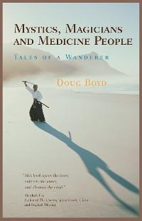 Cover Mystics, Magicians and Medicine People