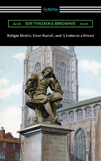 Cover Religio Medici, Urne-Buriall, and A Letter to a Friend