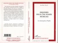 Cover ESQUISSES POUR UNE PENSEE MUSICALE