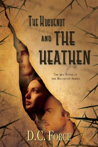 Cover The Huguenot and the Heathen