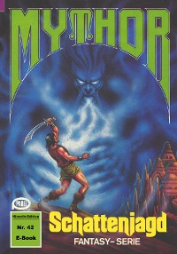 Cover Mythor 42: Schattenjagd