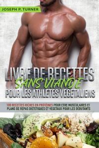 Cover Livre De Recettes Sans Viande Pour Les Athlètes Végétaliens