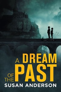Cover A Dream of the Past