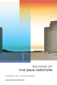 Cover Genesis of the Salk Institute